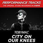 tobyMac City On Our Knees (Radio Version) (Premiere Performance Plus Track)