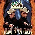 Los Cuates De Sinaloa Puros Exitos Chacas