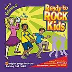 Dr. Mac & Friends Ready To Rock Kids Vol. 3
