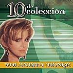 Yolandita Monge 10 De Colección