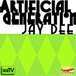 Jay Dee Artificial Generation (Single)