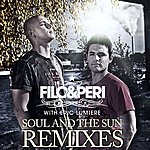 Filo & Peri Soul And The Sun Remixes