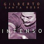 Gilberto Santa Rosa Intenso