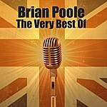 Brian Poole The Very Best Of