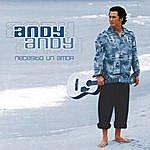 Andy Andy Necesito Un Amor