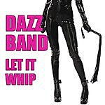 Dazz Band Let It Whip (Re-Recorded / Remastered)