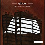 Elbow Grounds For Divorce (Vodafone Exclusive)