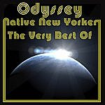 Odyssey Native New Yorker - The Very Best Of