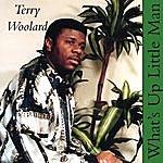 Terry Woolard What's Up Little Man