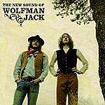 Wolfman Jack The New Sound Of Wolfman Jack