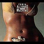 Fania All-Stars Fania All-Stars: Rhythm Machine