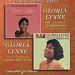 Gloria Lynne Try A Little Tenderness - I'm Glad There Is You