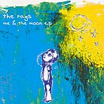 The Rags Me & The Moon EP