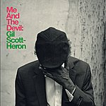 Gil Scott-Heron Me And The Devil (2-Track Single)