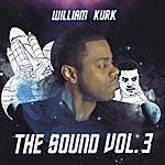 William Kurk The Sound: Vol 3.