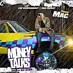 Young Mac Money Talks