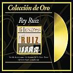 Rey Ruiz Coleccion De Oro