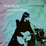Will Diehl Another Time