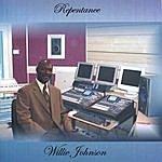 Willie Johnson Repentance