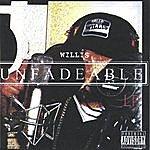 Willis Unfadeable