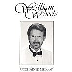 William Woods Unchained Melody