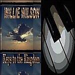 Willie Wilson Keys To The Kingdom