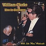 William Clarke Live In Germany