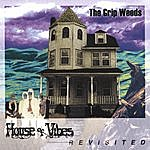 The Grip Weeds House Of Vibes Revisited