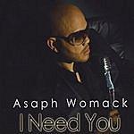 Asaph Womack I Need You