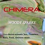 Woody Sparks Chimera