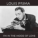 Louis Prima I'm In The Mood Of Love