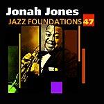 Jonah Jones Jazz Foundations Vol. 47