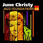 June Christy Jazz Foundations Vol. 48