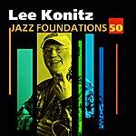 Lee Konitz Jazz Foundations Vol. 50