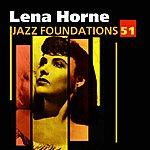 Lena Horne Jazz Foundations Vol. 51