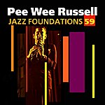 Pee Wee Russell Jazz Foundations Vol. 59