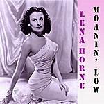 Lena Horne Moanin' Low