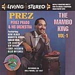 Perez Prado & His Orchestra The Mambo King Vol. 1
