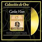 Carlos Vives Coleccion De Oro