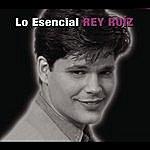 Rey Ruiz Lo Esencial
