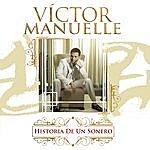 Victor Manuelle Historia De Un Sonero