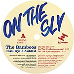 The Bamboos On The Sly (Featuring Kylie Auldist)