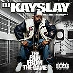 DJ Kayslay The Streetsweeper Vol. 2 - The Pain From The Game