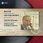 Yehudi Menuhin Bruch/Mendelssohn: Violin Concertos
