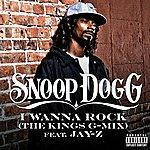 Snoop Dogg I Wanna Rock (The Kings G-Mix) (Single) (Parental Advisory)