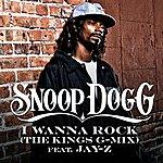 Snoop Dogg I Wanna Rock (The Kings G-Mix) (Edited) (Single)