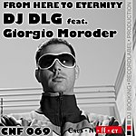 DJ DLG From Here To Eternity (5-Track Maxi-Single)