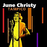 June Christy Tampico (Alternate Version)