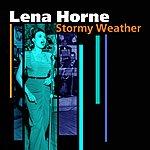Lena Horne Stormy Weather (Alternate Version)