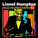 Lionel Hampton Jazz Foundations Vol. 52